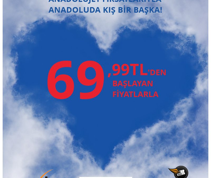 69,99 TL'den Başlayan Fiyatlarla Anadolu'da Kış Bir Başka!